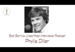 Bob Barry's Unearthed Interviews Podcast: Phyllis Diller