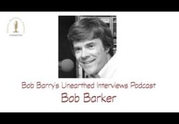 Bob Barry's Unearthed Interviews Podcast: Bob Barker