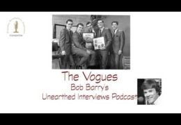 Bob Barry's Unearthed Interviews Podcast: The Vogues